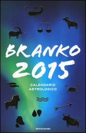 Calendario astrologico 2015. Guida giornaliera segno per segno