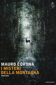 I misteri della montagna - Mauro Corona - copertina