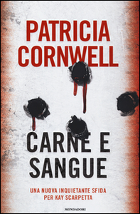 Libro Carne e sangue Patricia D. Cornwell