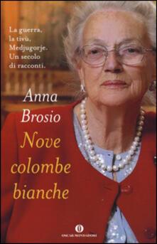 Nove colombe bianche - Anna Brosio - copertina