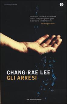 Gli arresi - Chang-Rae Lee - copertina