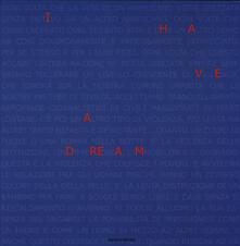 I have a dream. 50 artisti più uno a sostegno dei diritti umani. Catalogo della mostra (Milano, 8 ottobre-10 ottobre 2014). Ediz. italiana e inglese - copertina