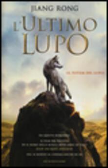 L' ultimo lupo (Il totem del lupo) - Rong Jiang - copertina
