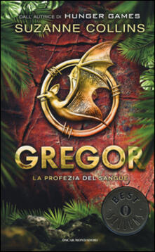 La profezia del sangue. Gregor. Vol. 3 - Suzanne Collins - copertina