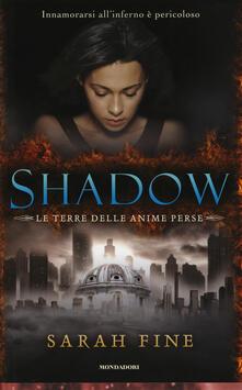 Shadow. La terra delle anime perse - Sarah Fine - copertina