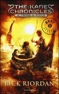 Foto Cover di Il trono di fuoco. The Kane Chronicles. Vol. 2, Libro di Rick Riordan, edito da Mondadori