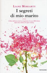 Libro I segreti di mio marito Liane Moriarty