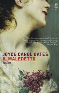 Libro Il maledetto Joyce Carol Oates