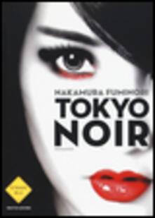 Tokyo noir - Fuminori Nakamura - copertina