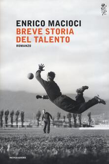 Breve storia del talento - Enrico Macioci - copertina