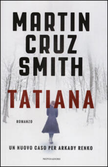 Tatiana - Martin Cruz Smith - copertina