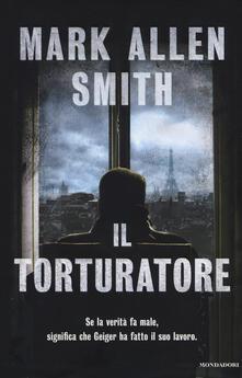 Il torturatore - Mark A. Smith - copertina