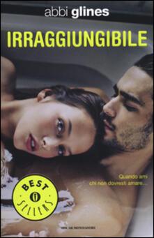 Irraggiungibile - Abbi Glines - copertina