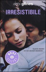 Libro Irresistibile Abbi Glines