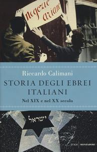 Libro Storia degli ebrei italiani. Vol. 3: Nel XIX e nel XX secolo. Riccardo Calimani