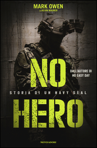 Libro No hero. Storia di un Navy Seal Mark Owen , Kevin Maurer