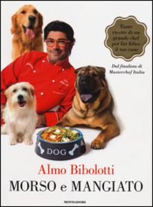 Libro Morso e mangiato Almo Bibolotti