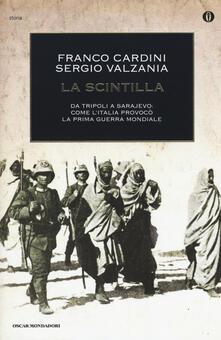 Lpgcsostenible.es La scintilla. Da Tripoli a Sarajevo: come l'Italia provocò la prima guerra mondiale Image