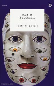 Libro Tutte le poesie Dario Bellezza