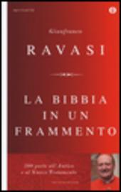 La Bibbia in un frammento. 200 porte all'Antico e al Nuovo Testamento