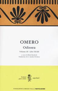 Foto Cover di Odissea. Testo greco a fronte. Vol. 3: Libri IX-XII., Libro di Omero, edito da Mondadori