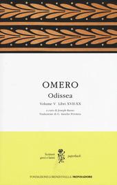Odissea. Testo greco a fronte. Vol. 5: Libri XVII-XX.