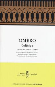 Libro Odissea. Testo greco a fronte. Vol. 6: Libri XXI-XXIV. Omero