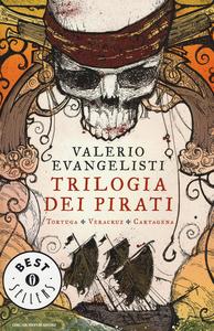 Libro Trilogia dei pirati: Tortuga-Veracruz-Cartagena Valerio Evangelisti