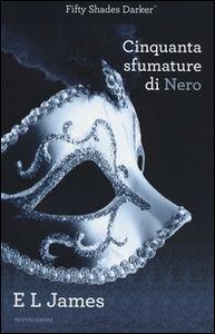 Foto Cover di Cinquanta sfumature di nero, Libro di E. L. James, edito da Mondadori