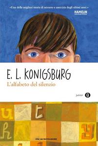 Libro L' alfabeto del silenzio E. L. Konigsburg