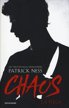La fuga. Chaos. Vol. 1 - Patrick Ness - copertina