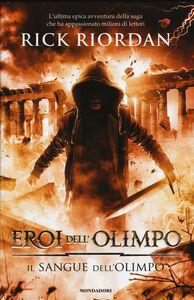 Libro Il sangue dell'Olimpo. Eroi dell'Olimpo. Vol. 5 Rick Riordan