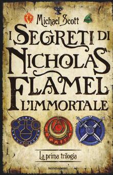 I segreti di Nicholas Flamel, l'immortale. La prima trilogia - Michael Scott - copertina