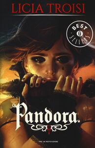 Libro Pandora Licia Troisi