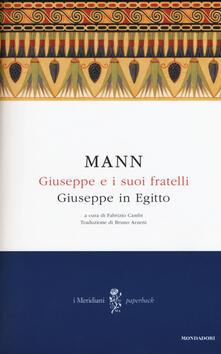 Giuseppe e i suoi fratelli. Vol. 3: Giuseppe in Egitto. - Thomas Mann - copertina