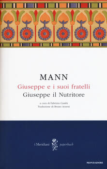 Giuseppe e i suoi fratelli. Vol. 4: Giuseppe il Nutritore. - Thomas Mann - copertina