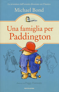 Foto Cover di Una famiglia per Paddington, Libro di Michael Bond, edito da Mondadori