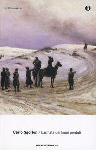 Foto Cover di L' armata dei fiumi perduti, Libro di Carlo Sgorlon, edito da Mondadori