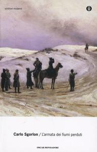 Libro L' armata dei fiumi perduti Carlo Sgorlon