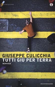 Tutti giù per terra. Remixed - Giuseppe Culicchia - copertina