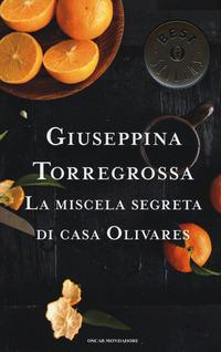 La La miscela segreta di casa Olivares - Torregrossa Giuseppina - wuz.it