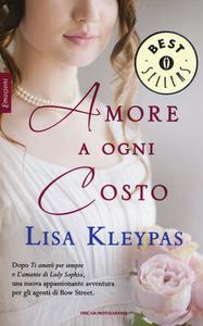 Libro Amore a ogni costo Lisa Kleypas