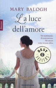 Libro La luce dell'amore Mary Balogh