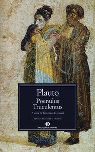 Libro Poenulus-Truculentus. Testo latino a fronte T. Maccio Plauto
