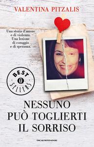 Libro Nessuno può toglierti il sorriso Valentina Pitzalis , Giusy Laganà