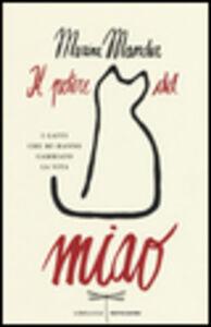 Libro Il potere del miao. I gatti che mi hanno cambiato la vita Marina Mander