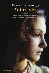 Libro Anima viva Francesca D'Aloja