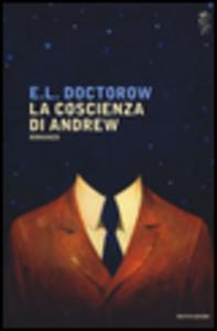 Libro La coscienza di Andrew Edgar L. Doctorow