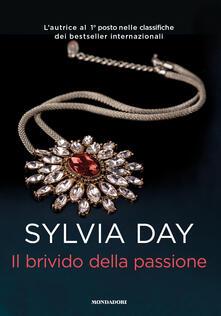 Il brivido della passione - Sylvia Day - copertina