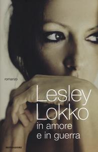 Libro In amore e in guerra Lesley Lokko